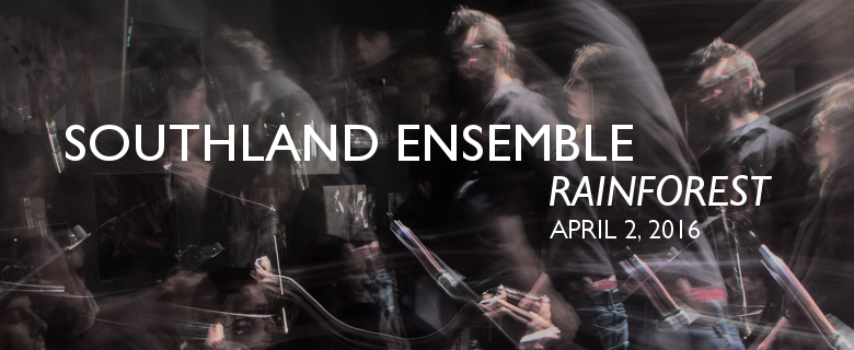 April 2, 2016 - Southland Ensemble